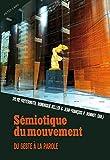 Sémiotique Du Mouvement
