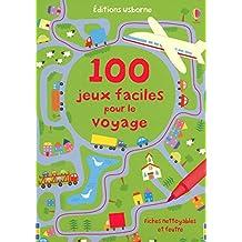 100 JEUX FACILES POUR LE VOYAGE