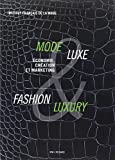 Mode & Luxe / Fashion & Luxury : Economie, culture et marketing