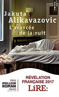 L'avancée de la nuit par Jakuta Alikavazovic