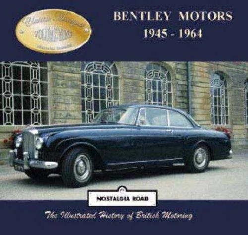 Bentley Motors 1945-1964 (Classic Marques) por Malcolm Bobbitt