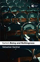Sartre's Being and Nothingness: A Reader's Guide (A Reader's Guides)