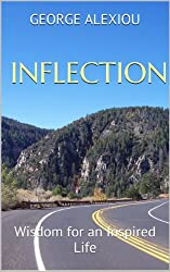 Inflection: Wisdom for an Inspired Life (English Edition)