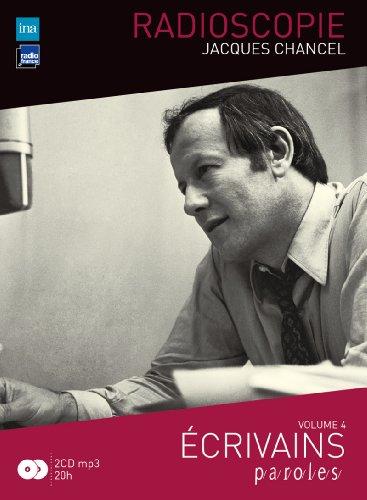Radioscopie : Volume 4, Ecrivains (2CD audio MP3) par Jacques Chancel