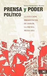 Prensa Y Poder Politico/ Press and Political Power