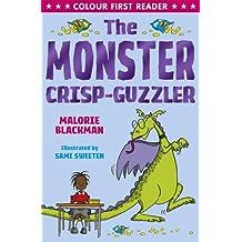 The Monster Crisp-Guzzler (Colour First Reader)