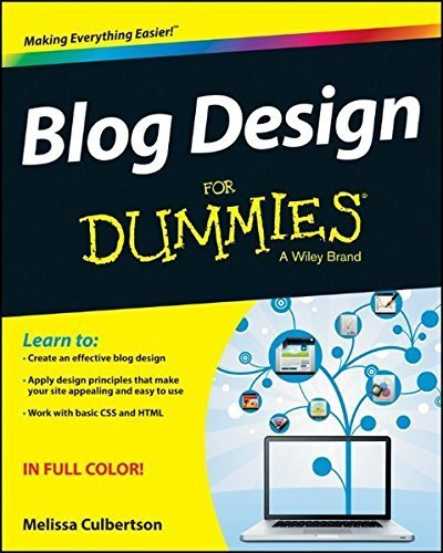 Blog Design For Dummies by Melissa Culbertson (2013-07-15)