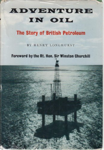 Adventure In Oil The Story Of British Petroleum Fd
