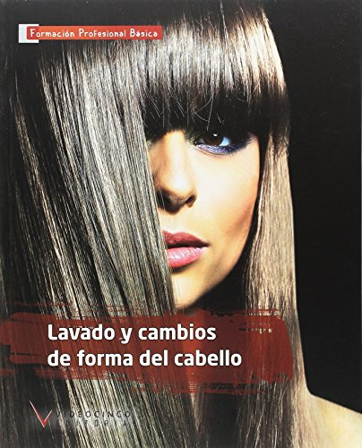 LAVADO Y CAMBIOS DE FORMA DEL CABELLO