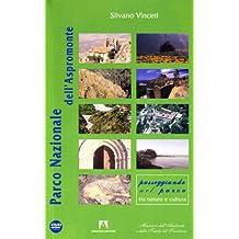 Parco Nazionale dell'Aspromonte. Con DVD