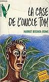 La Case de l'oncle Tom - Hachette - 01/12/1990