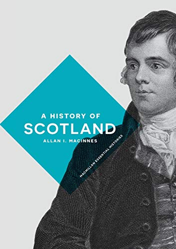A History of Scotland (Macmillan Essential Histories)