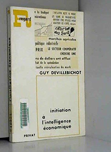 Guy Devillebichot. Initiation à l'intelligence économique par Guy Devillebichot