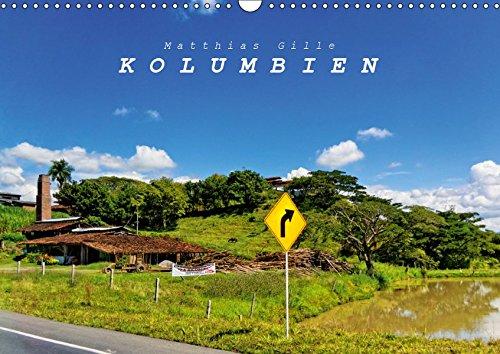 Kolumbien (Wandkalender 2019 DIN A3 quer): Kolumbien - Land der Kontraste (Monatskalender, 14 Seiten ) (CALVENDO Orte)