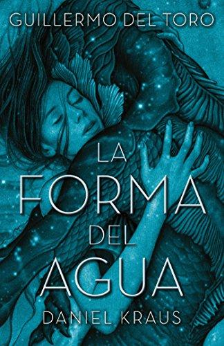 La forma del agua (Umbriel fantasía) por Guillermo del Toro