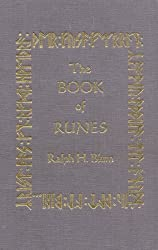 The Book of Runes : A Handbook for the Use of an Anceint Oracle: The Viking Runes with Stones by Ralph H. Blum (1993-08-01)