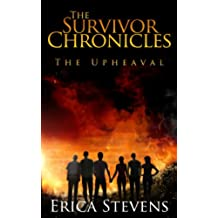 The Survivor Chronicles: Book 1, The Upheaval (English Edition)