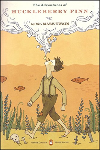 The Adventures of Huckleberry Finn (Penguin Classics Deluxe Editn)
