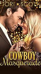Cowboy Masquerade (Lone Star Cowboys Book 8) (English Edition)