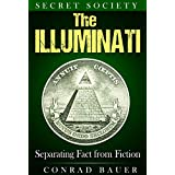 Secret Society The Illuminati: Separating Fact from Fiction (English Edition)