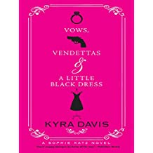 Vows, Vendettas And A Little Black Dress (Mills & Boon Silhouette)