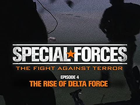 The Rise of Delta Force