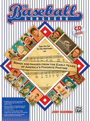 [(The Baseball Songbook: Songs and Images from the Early Years of America's Favorite Pastime)] [Author: Jerry Silverman] published on (June, 2007)