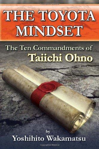 the-toyota-mindset-the-ten-commandments-of-taiichi-ohno