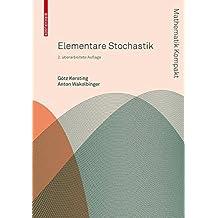 Elementare Stochastik (Mathematik Kompakt)