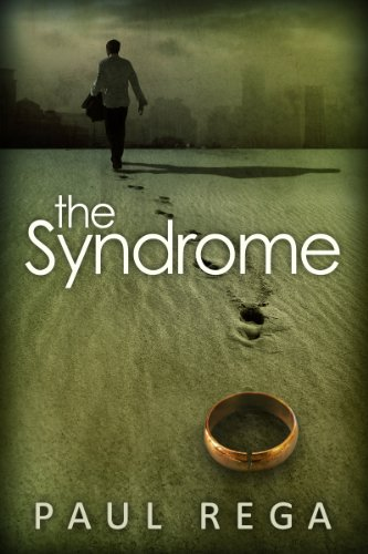 The Syndrome: Based on a True Story (Book #1) by Paul Rega