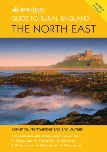 The Country Living Guide to Rural England - The North East (Travel Publishing): The North East - Covers Yorkshire, Northumberland and Durham' by Barbara Vesey (2005-08-02)