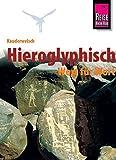 Kauderwelsch, Hieroglyphisch Wort für Wort - Carsten Peust