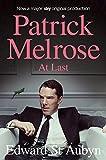 At Last (The Patrick Melrose Novels Book 5)