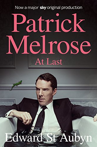 At Last (The Patrick Melrose Novels)