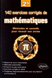 140 Exercices Corriges Mathematiques les Methodes & les Conseils pour Réussir Son Annee de Seconde