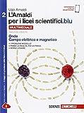 L'Amaldi per i licei scientifici.blu. Per le Scuole superiori. Con e-book. Con espansione online: 2 - ZANICHELLI EDITORE - amazon.it