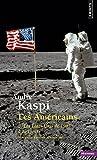 Américains. 2. Les États-Unis de 1945 à nos jours (Les) - 2. Les États-Unis de 1945 à nos jours - Format Kindle - 9782757843451 - 7,99 €