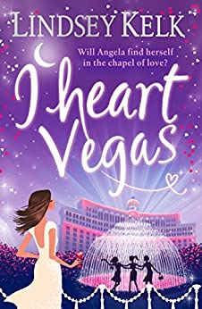 I Heart Vegas (I Heart Series, Book 4) by [Kelk, Lindsey]