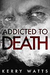 Addicted To Death