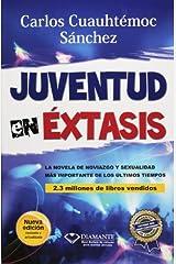 Juventud en Extasis by Carlos Cuauhtemoc Sanchez (1995-01-01) Reliure inconnue