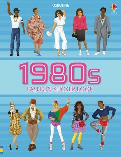 1980s Fashion Sticker Book - from shoulder pads to spandex!