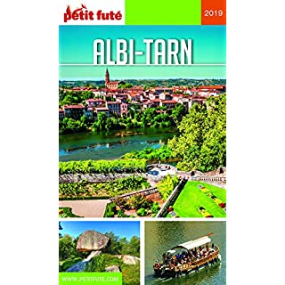 ALBI - TARN 2019 Petit Futé (GUIDES DEPARTEM) (French Edition)