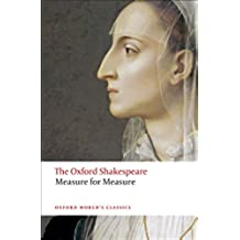The Oxford Shakespeare: Measure for Measure (Oxford World's Classics)