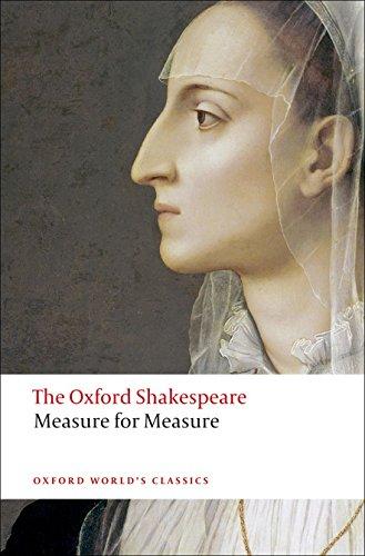 The Oxford Shakespeare: Measure for Measure (Oxford World's Classics)
