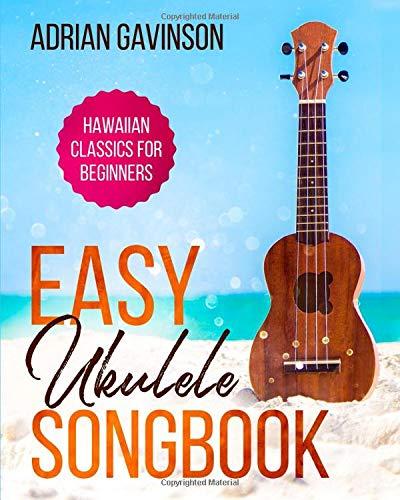 Easy Ukulele Songbook: Hawaiian Classics For Beginners (Hawaii For Dummies)