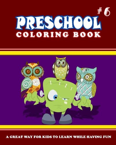 PRESCHOOL COLORING BOOK - Vol.6: preschool activity books