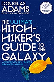The Ultimate Hitchhiker's Guide to the Galaxy: The Complete Trilogy in Five Parts (The Hitchhiker's Gu