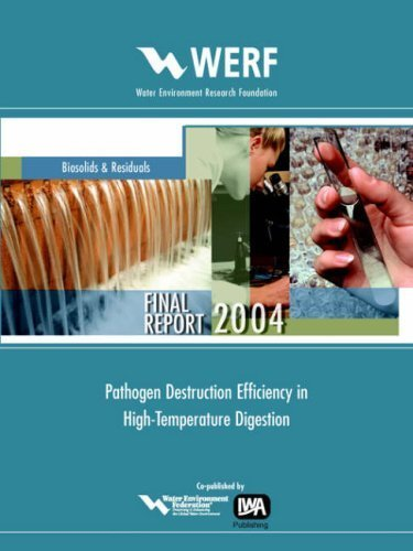 Pathogen Destruction Efficiency in High-Temperature Digestion (Werf Research Report) by Donald M. Gray (Gabb) (2004-08-31)