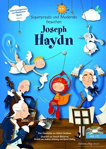 Superpresto und Moderato besuchen Joseph Haydn