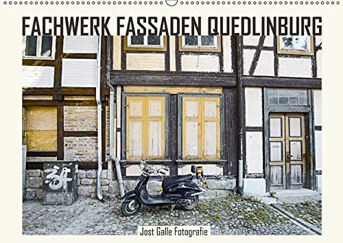 FACHWERK FASSADEN QUEDLINBURG (Wandkalender 2019 DIN A2 quer): Historische Hausfassaden zeigen die Spuren der Zeit. (Monatskalender, 14 Seiten ) (CALVENDO Kunst)